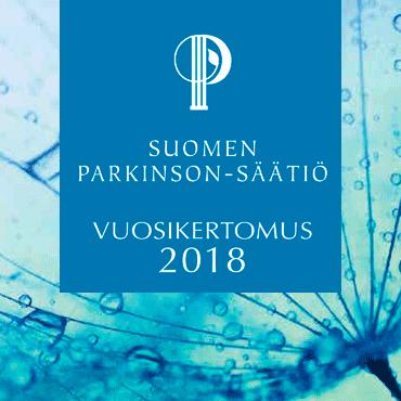 Suomen Parkinson-säätiön vuosikertomus 2018