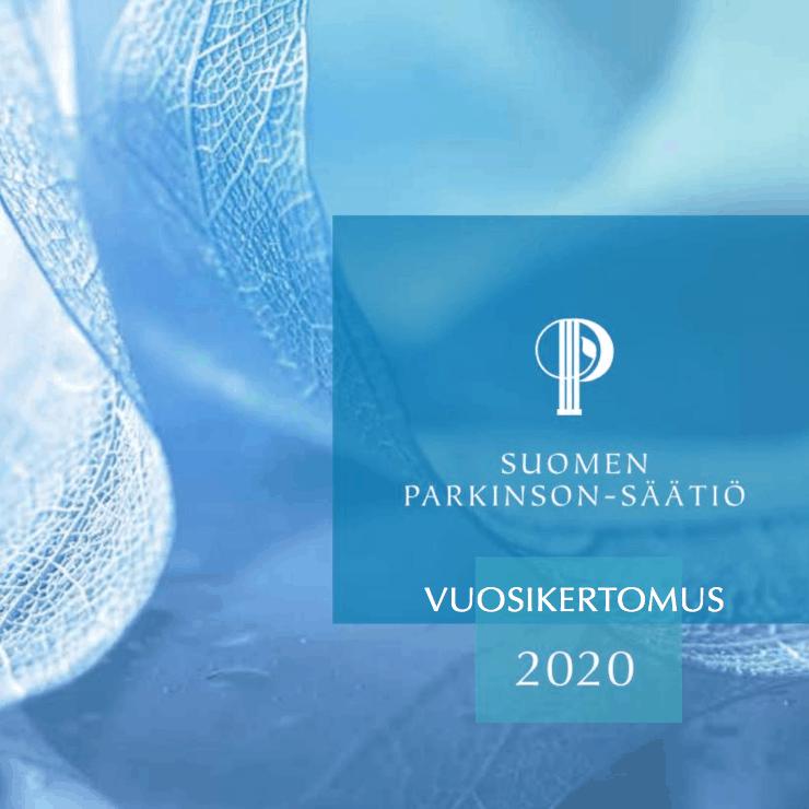 Suomen Parkinsson-Säätiön vuosikertomus 2020